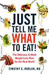 Just Tell Me What to Eat! (Paperback)