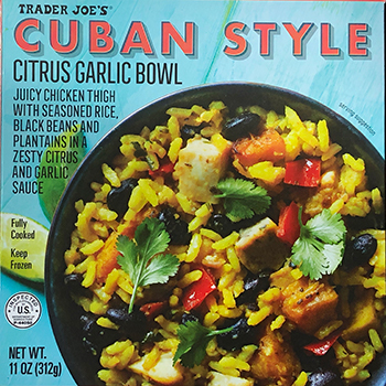 The Dr. Gourmet tasting panel reviews the Cuban Style Citrus Garlic Bowl from Trader Joe's